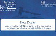 Intervento di Paul Dobrin, Presidente dell'Autorita Nazionale per la Reglementazione e il Monitoraggio della Gare e Appalti Pubblici in Romania